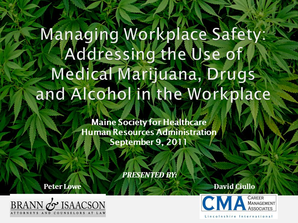 PRESENTED BY: Peter Lowe Maine Society for Healthcare Human Resources Administration September 9, 2011 David Ciullo