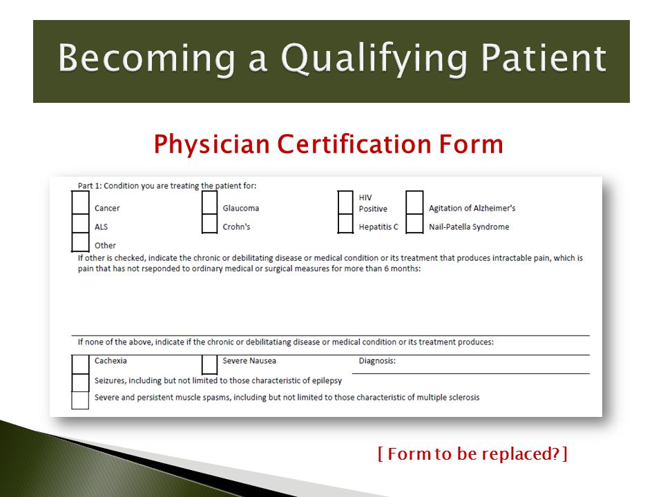 Physician Certification Form [ Form to be replaced ]