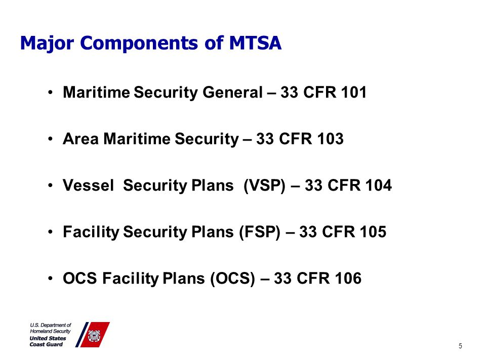 Responsibilities To promote security for everyone, the Coast Guard expects that anyone working on or visiting a MTSA regulated facility cooperate with the Facility Security Officer and established security procedures.
