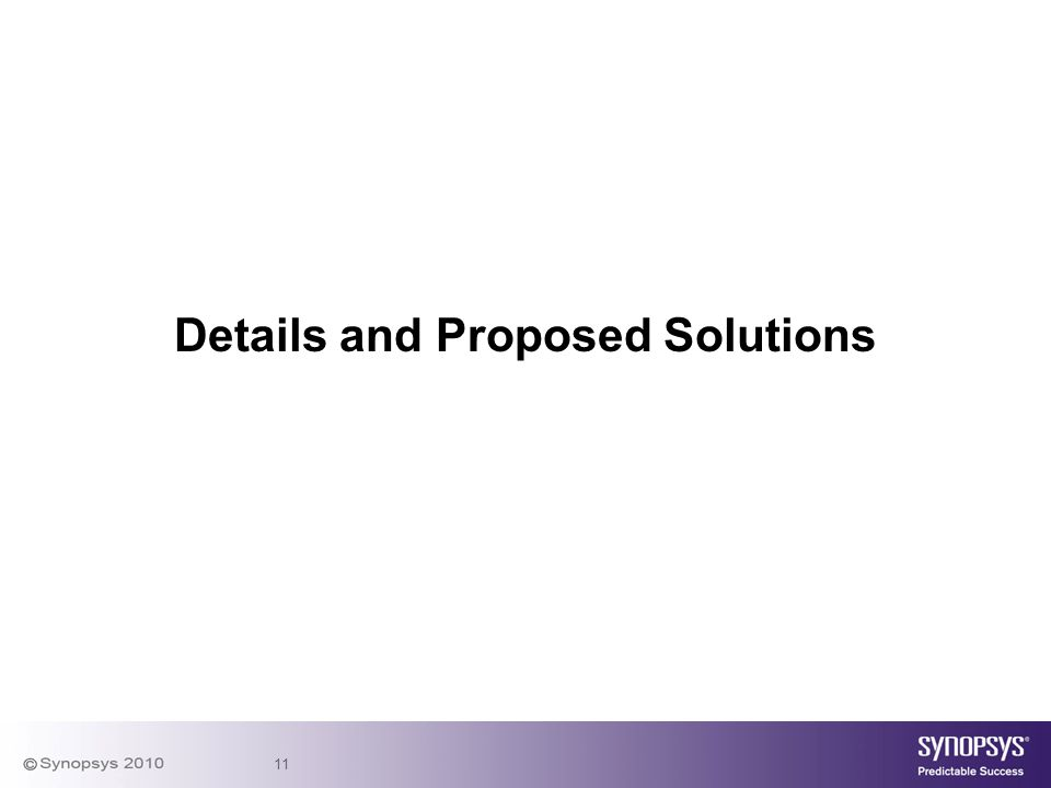 11 Details and Proposed Solutions
