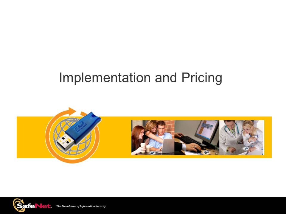 Implementation and Pricing