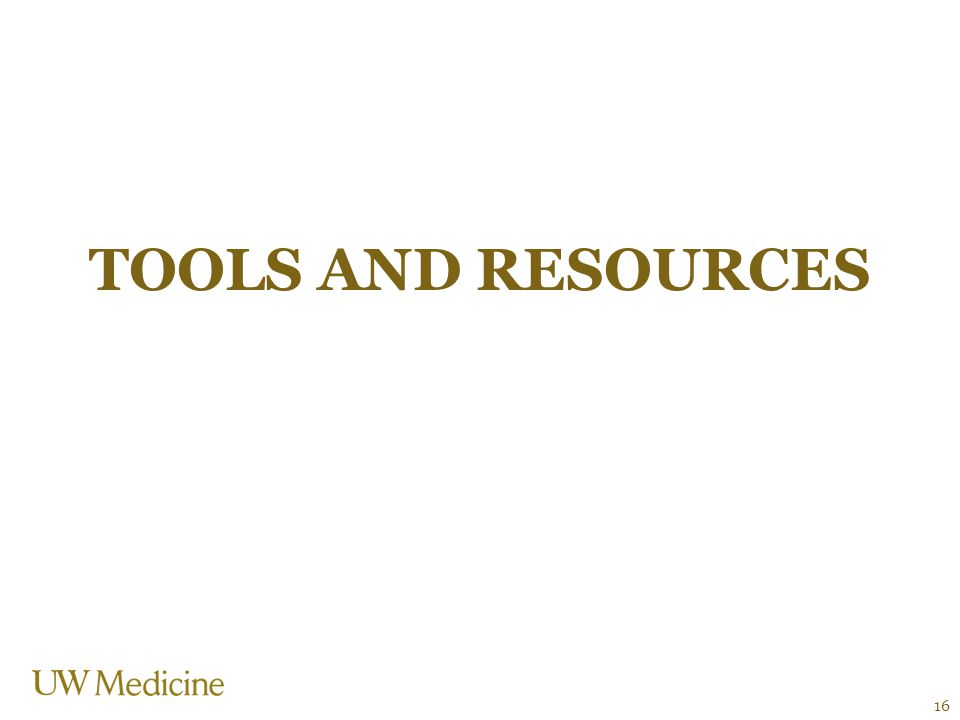 TOOLS AND RESOURCES 16