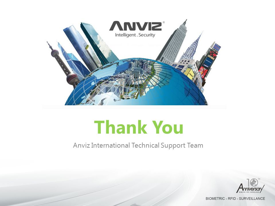 Anviz International Technical Support Team Thank You