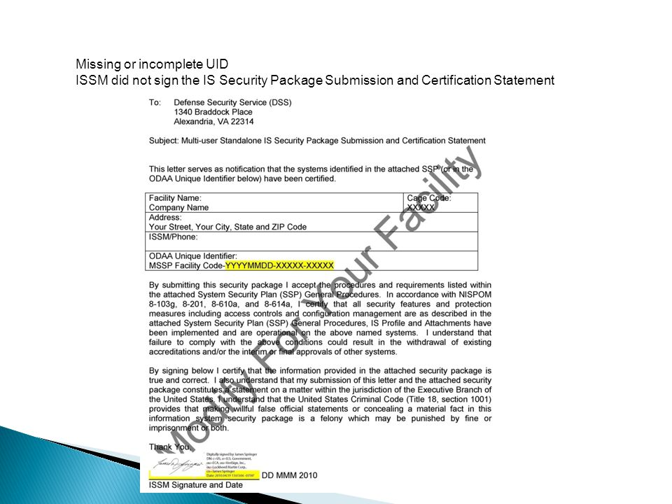 Missing or incomplete UID ISSM did not sign the IS Security Package Submission and Certification Statement