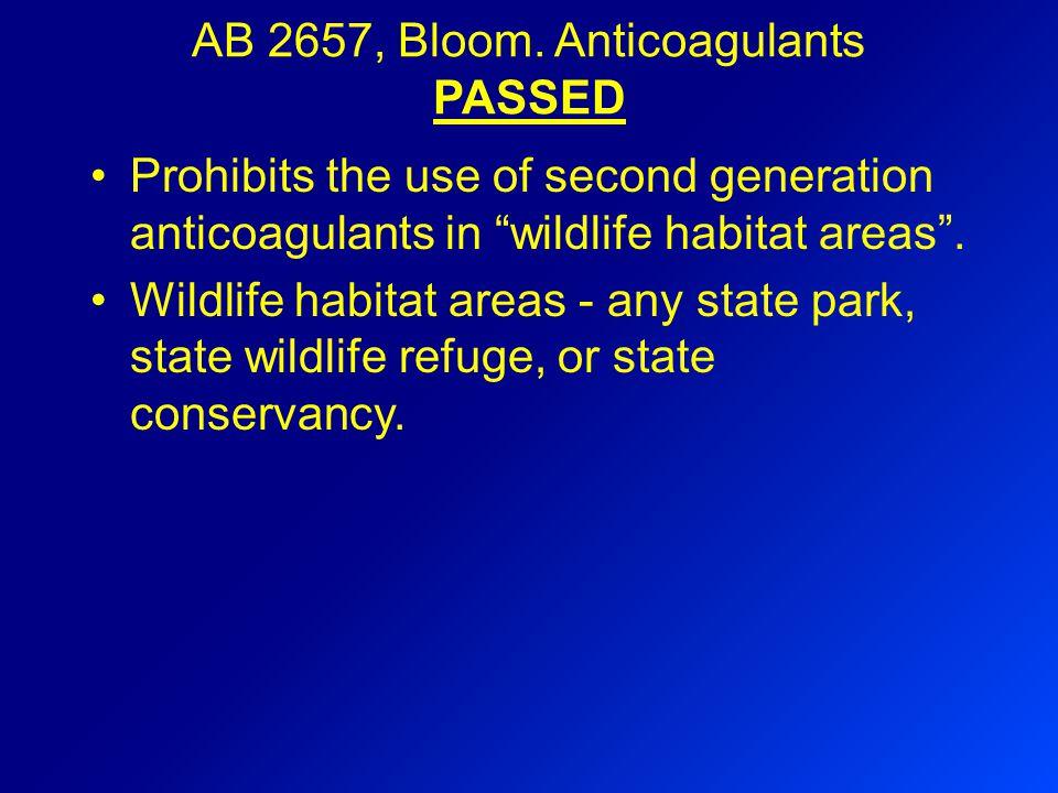 AB 2657, Bloom.