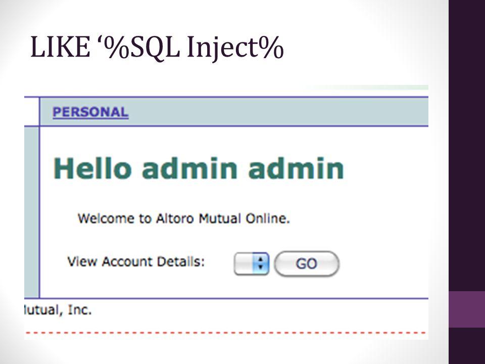 LIKE '%SQL Inject%