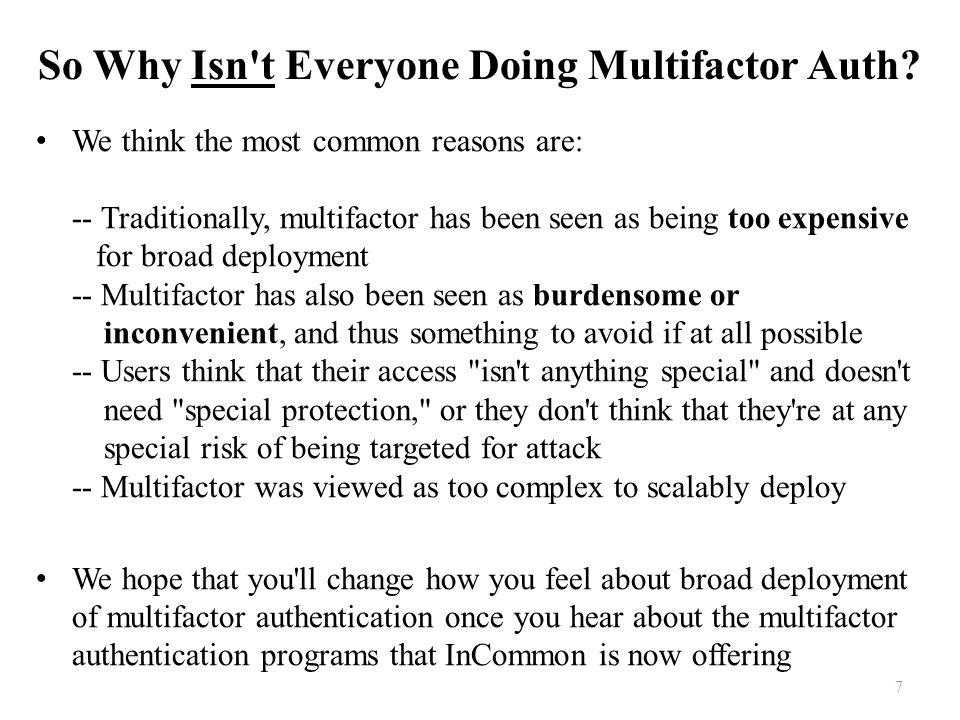 So Why Isn t Everyone Doing Multifactor Auth.