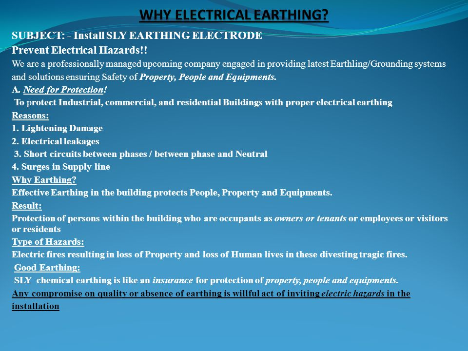 SUBJECT: - Install SLY EARTHING ELECTRODE Prevent Electrical Hazards!.