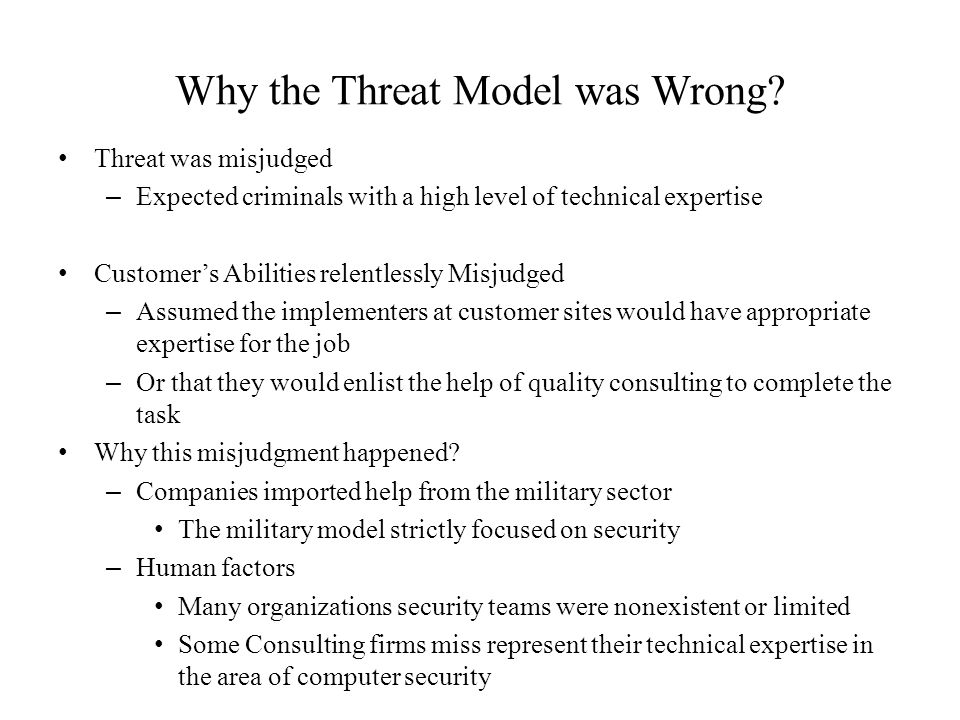 Why the Threat Model was Wrong.