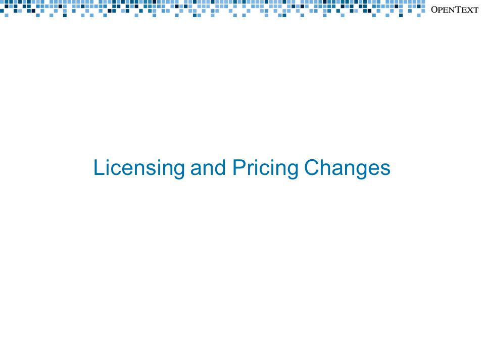 Licensing and Pricing Changes