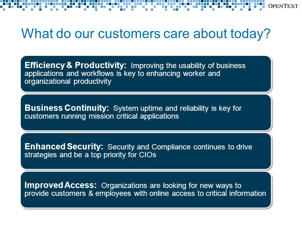 What do our customers care about today.