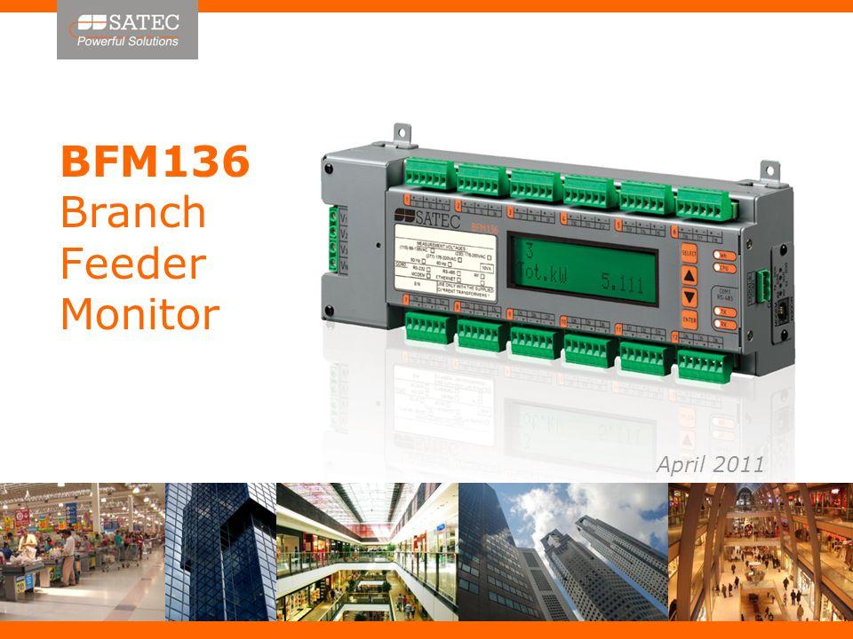 BFM136 Branch Feeder Monitor April 2011