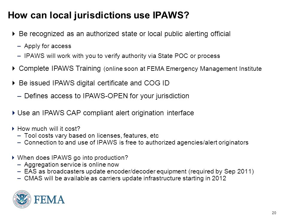 20 How can local jurisdictions use IPAWS.