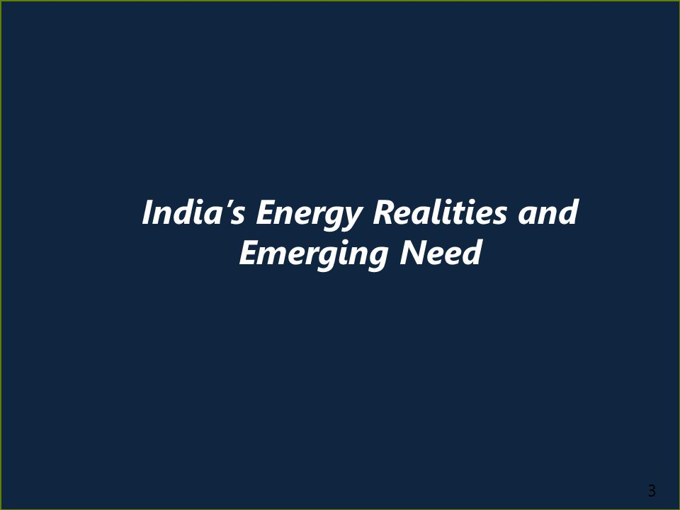 India's Energy Sector Realities and Emerging Needs National Priorities Current Situation Implications Meeting Demand Shortage Chronic power shortages Rapid demand growth Inadequate energy access Augmentation of generation capacity; efficiency improvement Power evacuation and grid access Clean Energy Deployment RE capacity increasing ~ 3000+ MW added each year Require smarter systems for power balancing to deal with variability & unpredictability Operational Efficiency Improvement Poor operational efficiency High system losses R-APDRP has provided much needed support Need for ability to control and monitor power flow till customer level Enhancing Consumer Service Standards Poor system visibility Lack of reliability Real time system to enable better system visibility and consumer participation Smart Grids can transform the existing grid into a more efficient, reliable, safe and enable address sector challenges.