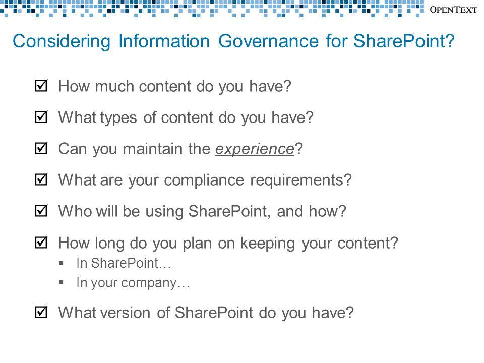 Considering Information Governance for SharePoint.