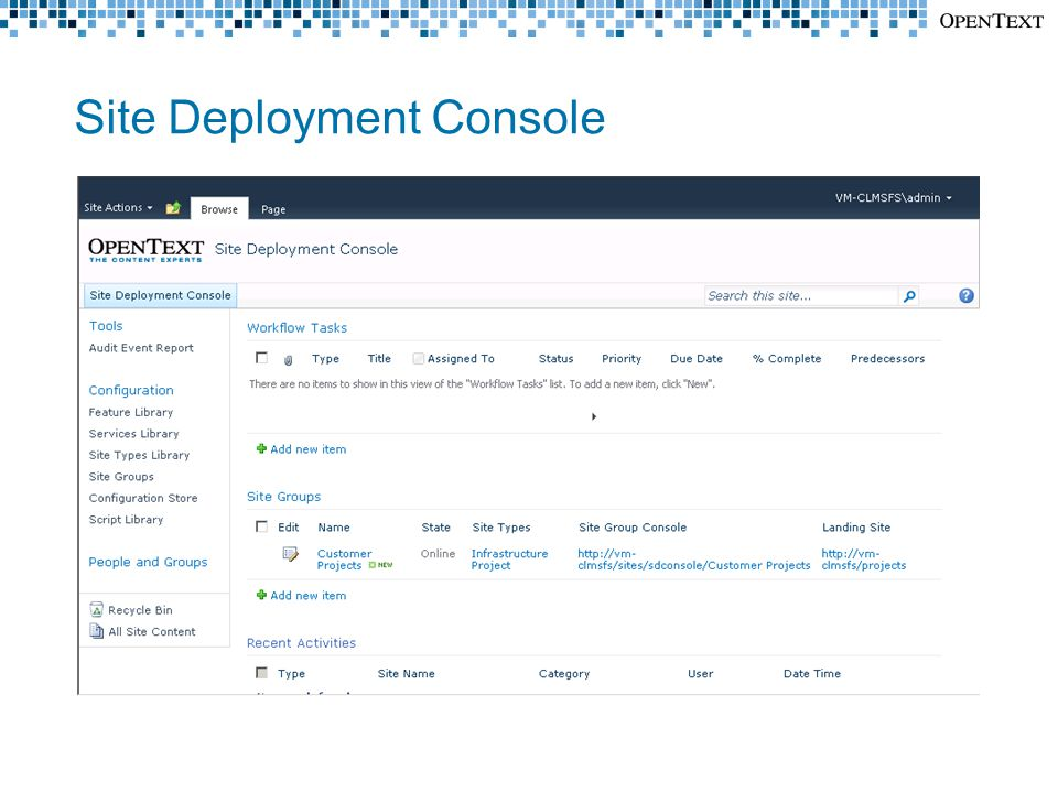 Site Deployment Console