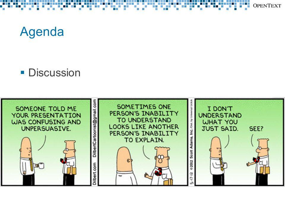 Agenda  Discussion