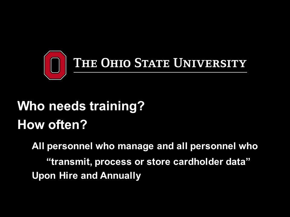 Purpose of Training 1.Protect Customers' Cardholder Data.