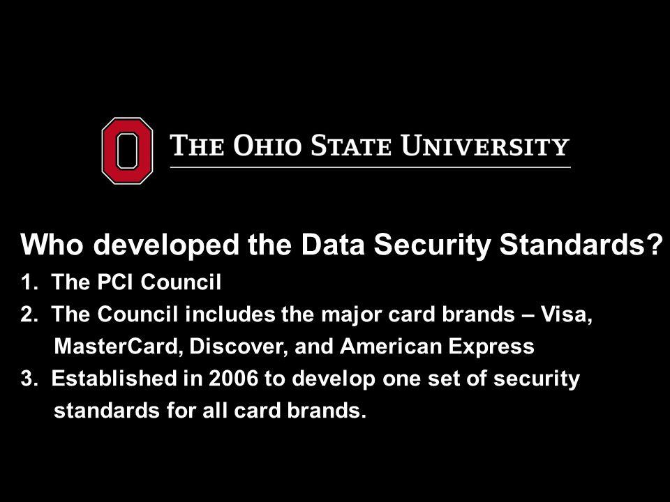 Terminal Merchants – DSS Requi rements Regulation 3 – Protect Cardholder Data a.
