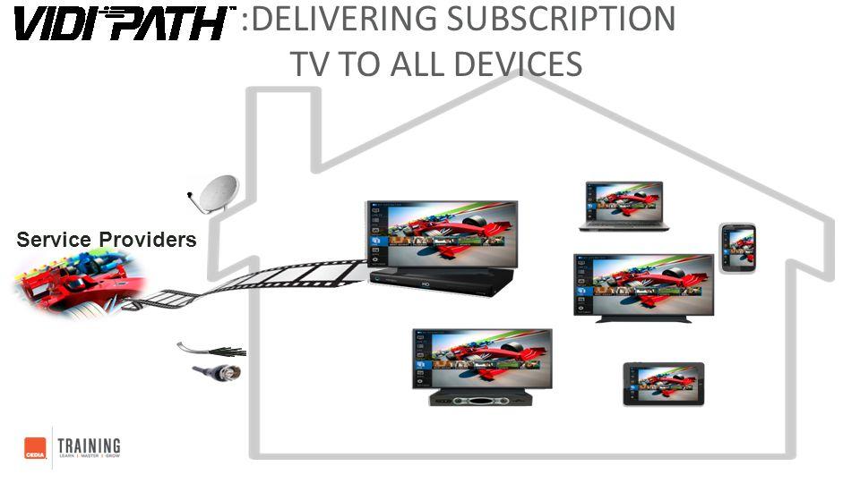 CONNECTING THE FUTURE OF SUBSCRIPTION TV CONTENT THROUGH Deployment Scenarios