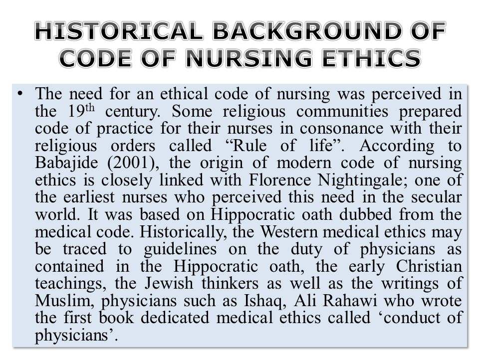 The Nursing and Midwifery Council of Nigeria (2012) presented a harmonized code of nursing ethics under four (4) main subheadings: 1.