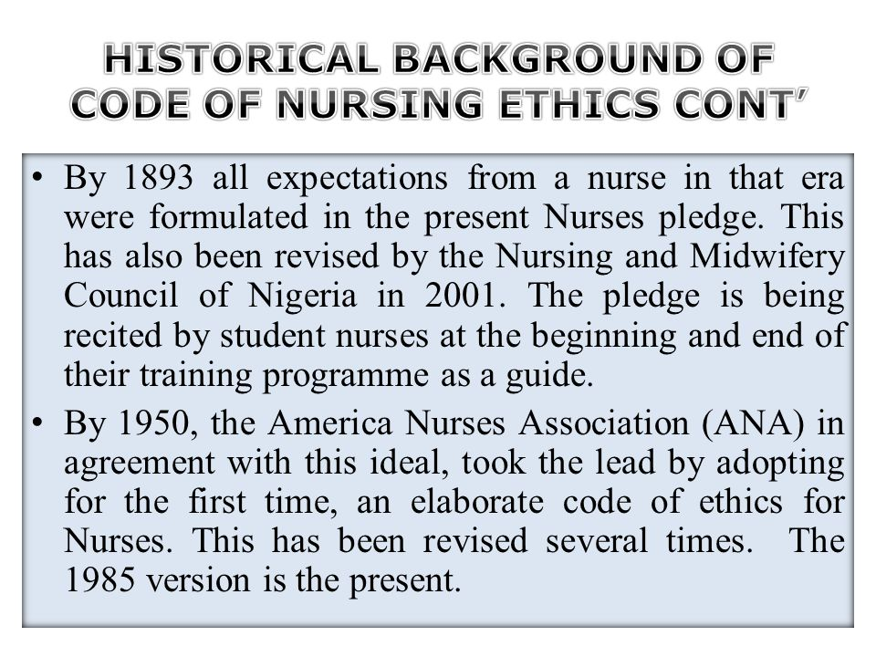 In 1953, the International Council of Nurses (ICN) adopted her first code of nursing ethics.
