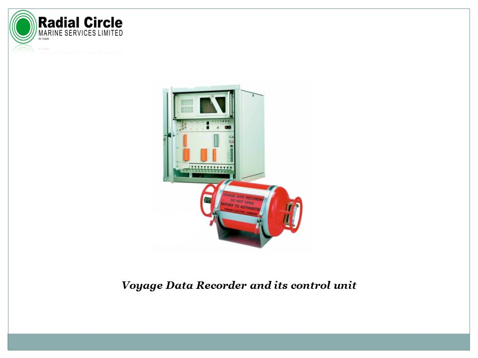 Voyage Data Recorder and its control unit