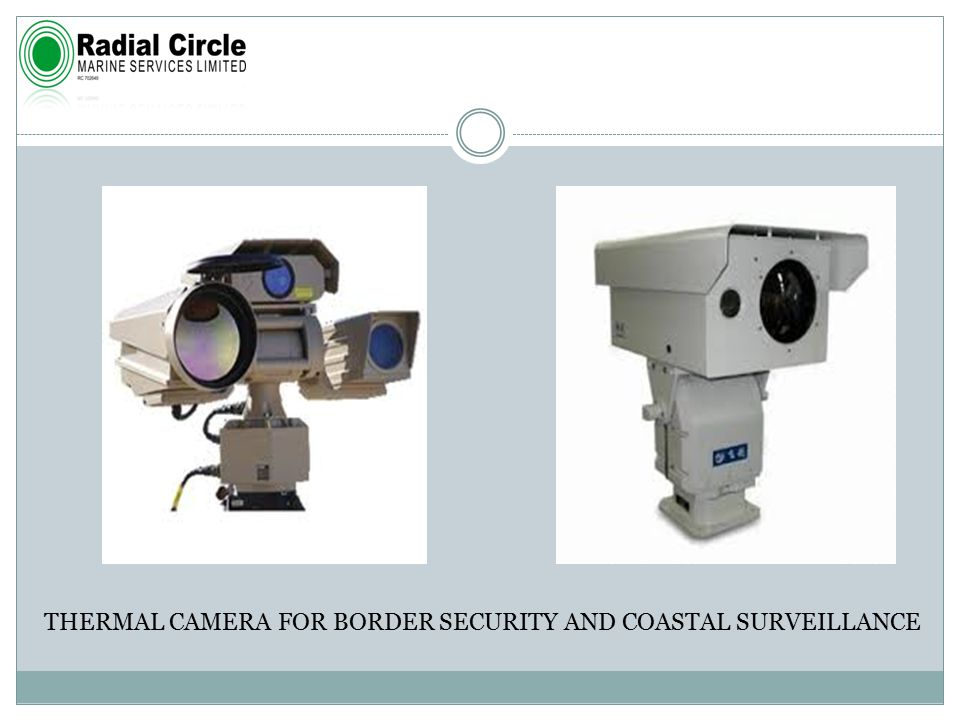 THERMAL CAMERA FOR BORDER SECURITY AND COASTAL SURVEILLANCE