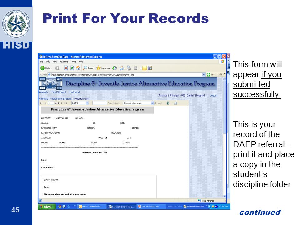 45 HISD Print For Your Records This form will appear if you submitted successfully.