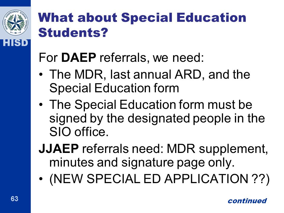 63 HISD What about Special Education Students.