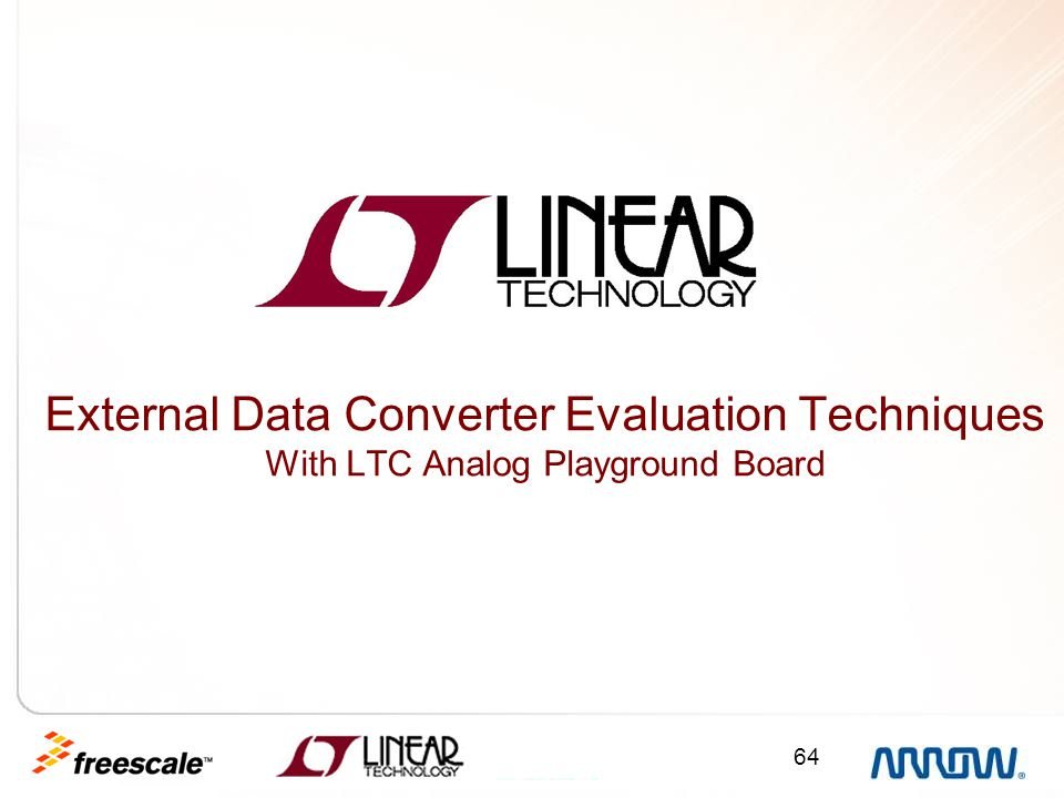64 External Data Converter Evaluation Techniques With LTC Analog Playground Board