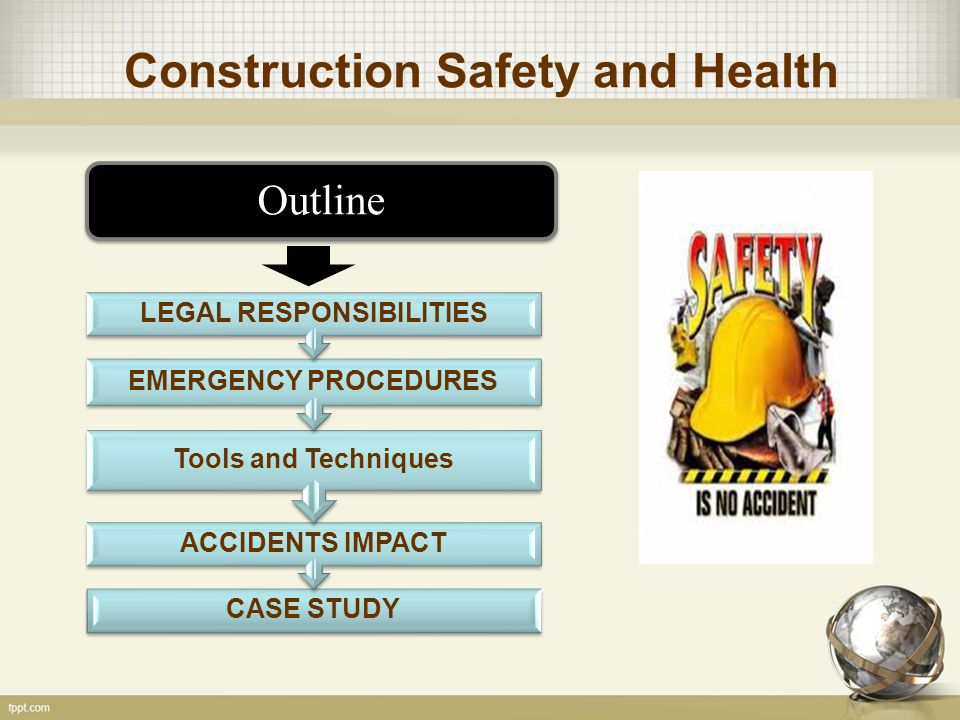 General The health and safety responsibilities of all parties on a construction project are specified in the current Occupational Health and Safety Act and Regulations (OSHA) for Construction Projects.