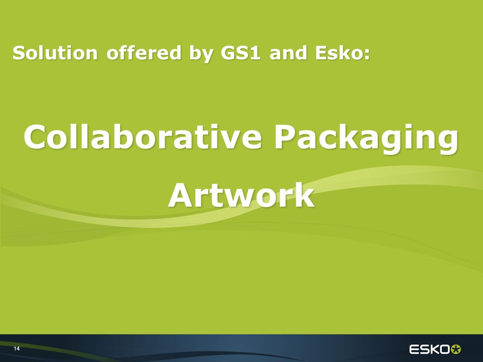 14 Solution offered by GS1 and Esko: Collaborative Packaging Artwork