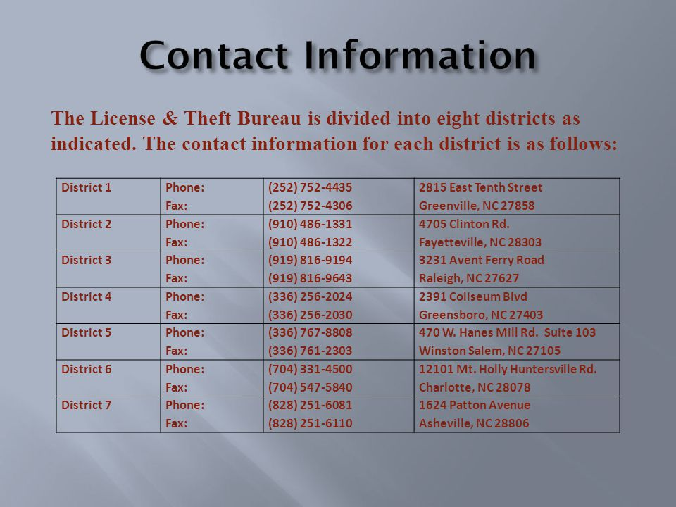 The License & Theft Bureau is divided into eight districts as indicated.