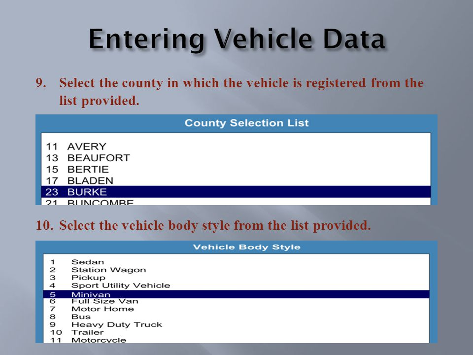 9.Select the county in which the vehicle is registered from the list provided.
