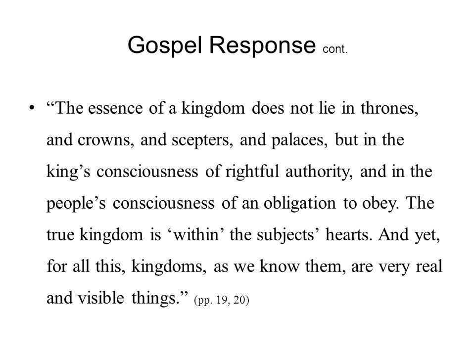 Gospel Response cont.