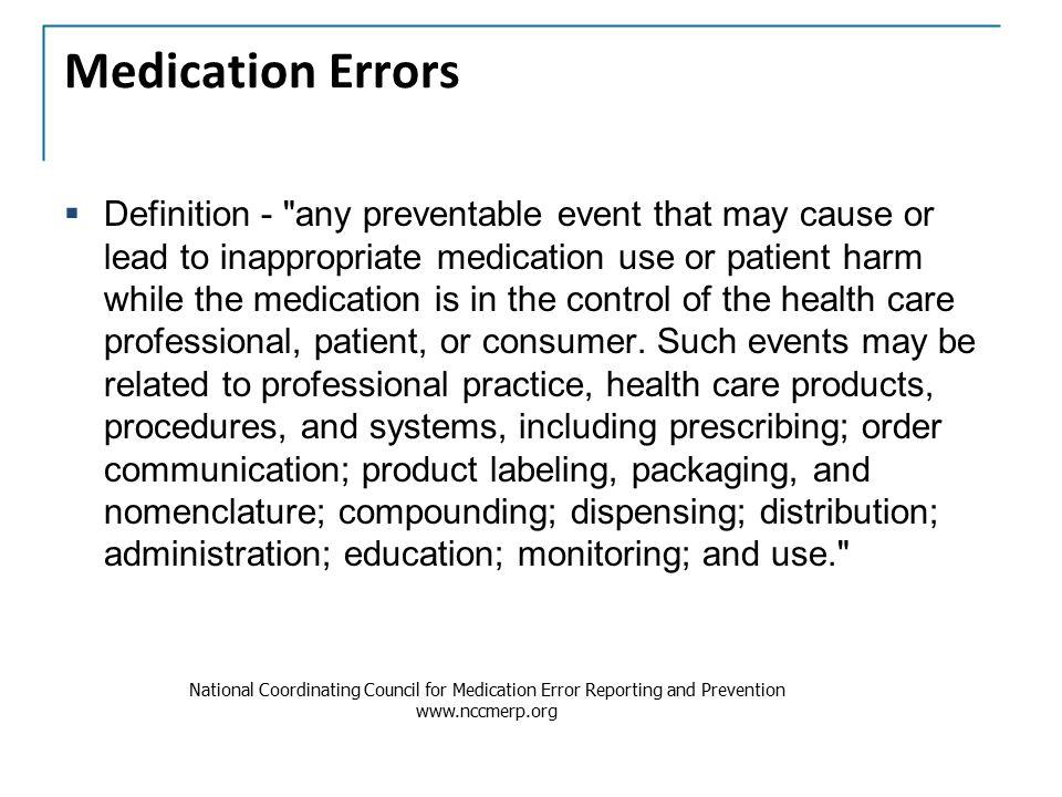 Medication Errors  Definition -