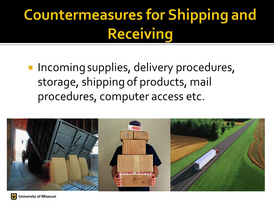  Incoming supplies, delivery procedures, storage, shipping of products, mail procedures, computer access etc.