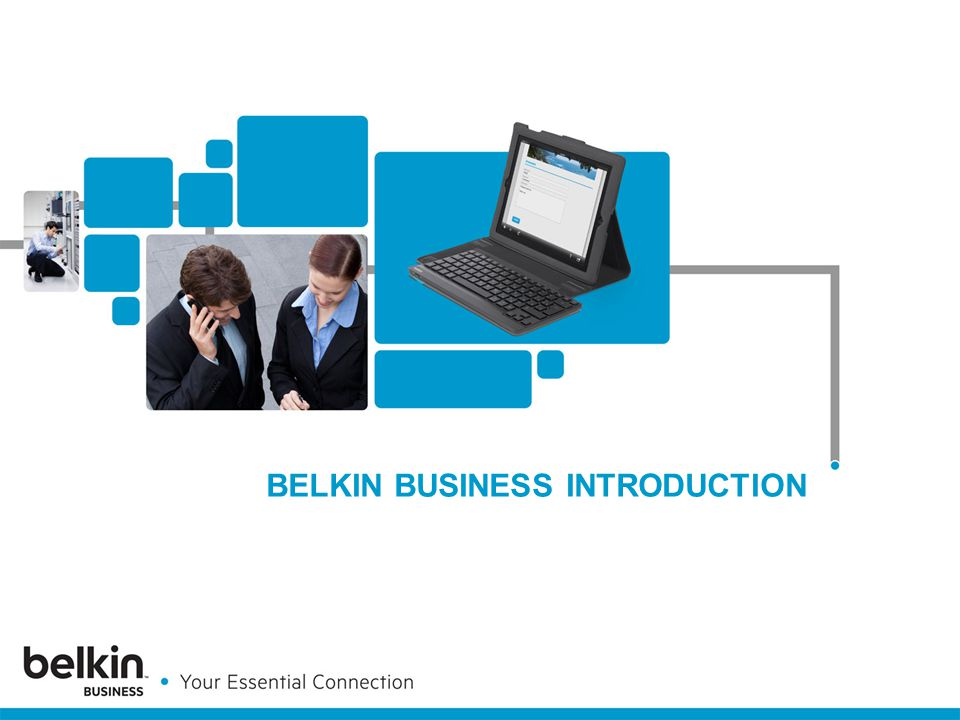 BELKIN BUSINESS INTRODUCTION