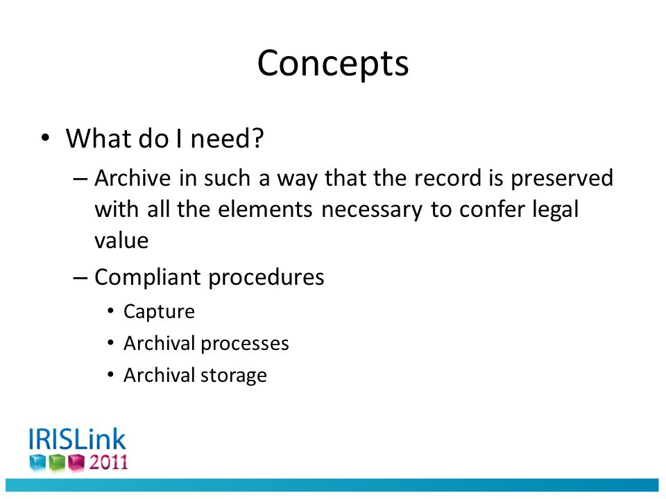 Archiving invoices Legal context – We can digitize and subsequently destroy paper invoices – If we provide guarantees regarding the preservation of Authenticity of the invoice s origin; Integrity of the invoice s contents; Readability during the retention period Compliant procedures – Capture (e.g.