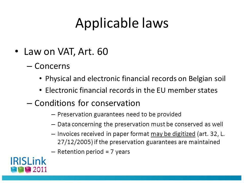 Applicable laws Law on VAT, Art.