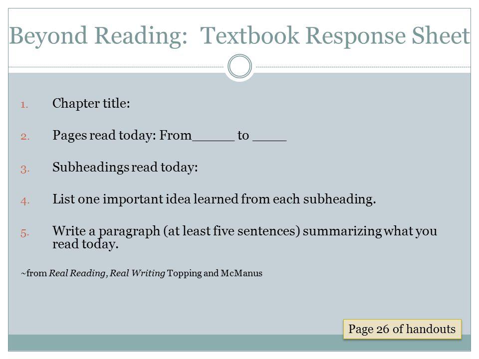 Beyond Reading: Textbook Response Sheet 1.Chapter title: 2.