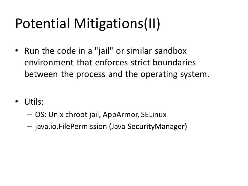 Potential Mitigations(II) Run the code in a