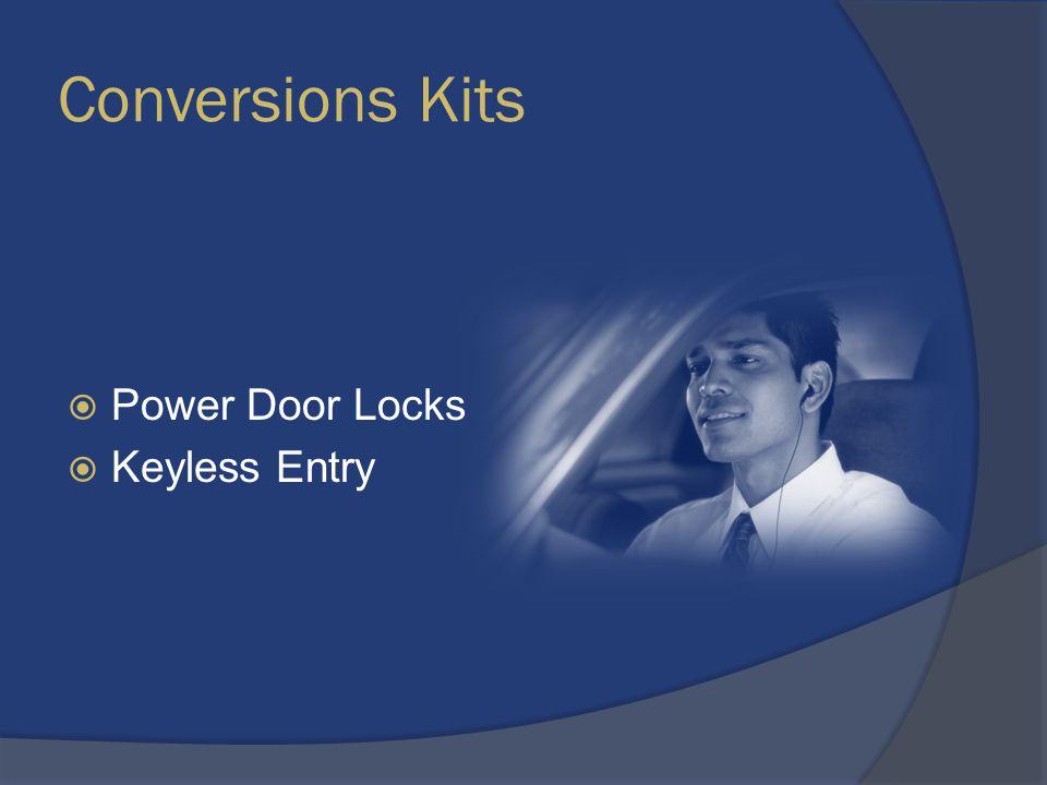 Conversions Kits  Power Door Locks  Keyless Entry