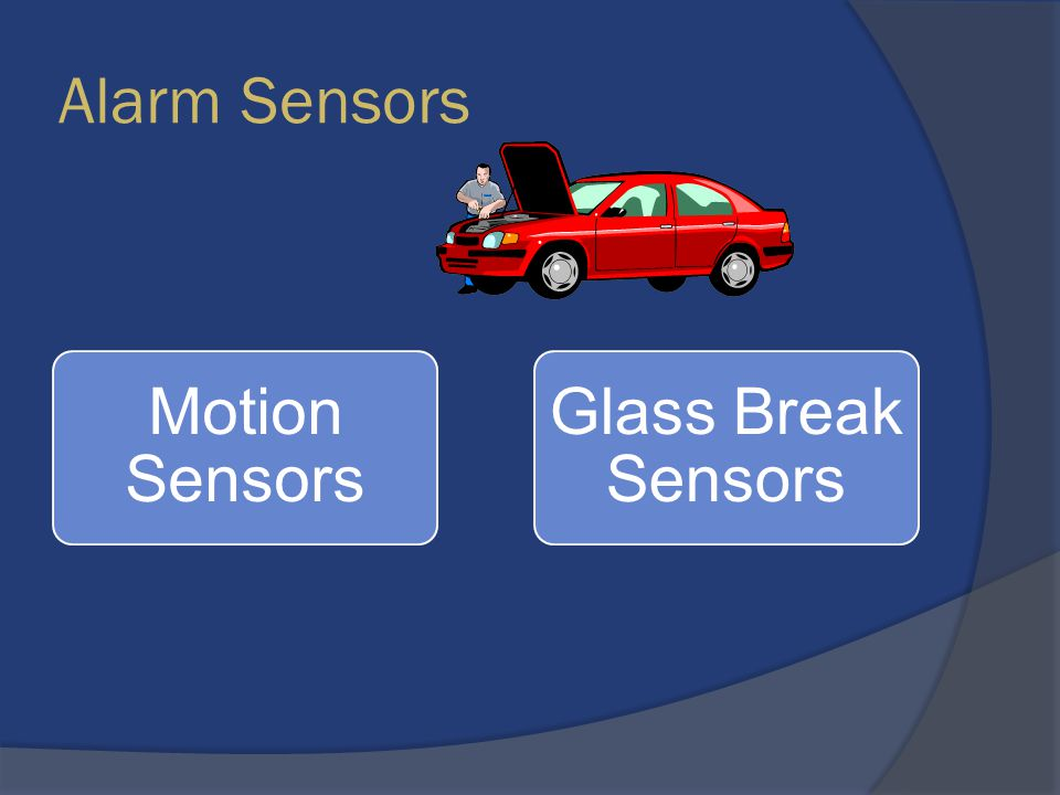 Alarm Sensors Motion Sensors Glass Break Sensors