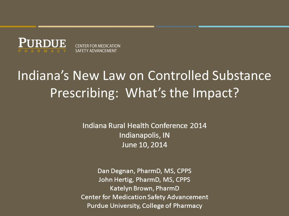 Indiana's New Law on Controlled Substance Prescribing: What's the Impact.