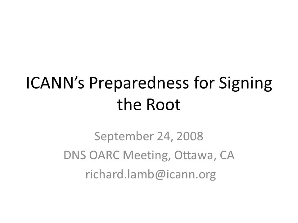 DNSSEC Activity Calls from the community to sign the root.