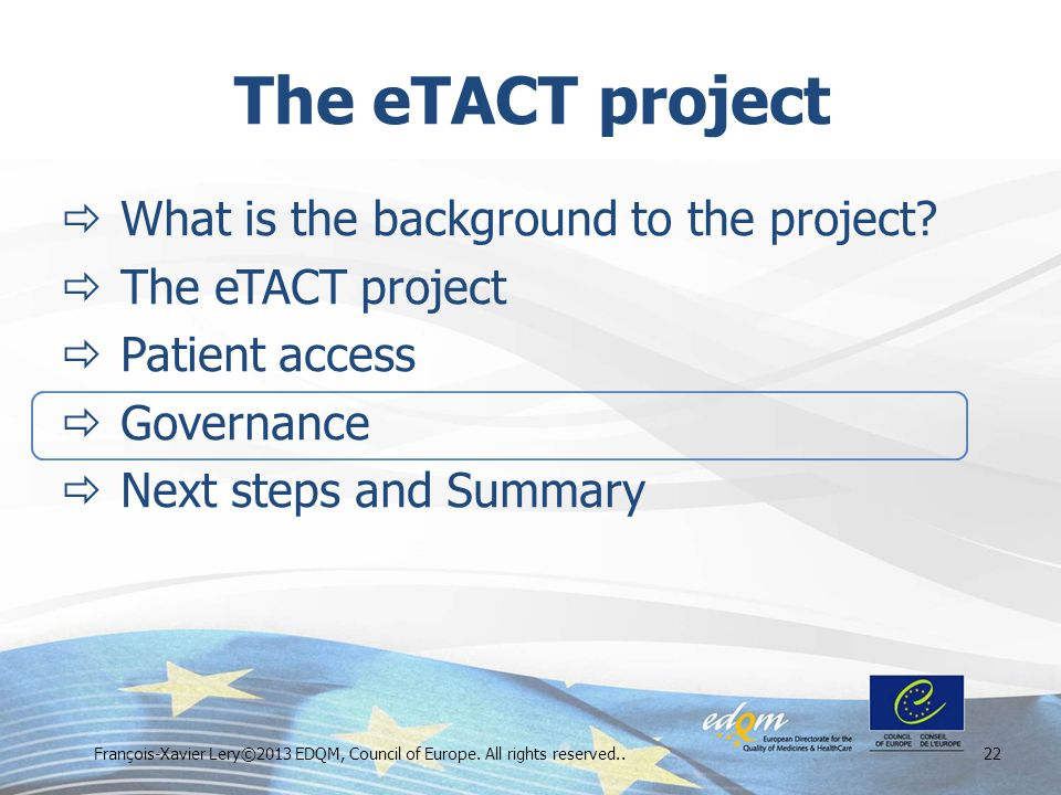 The eTACT project  What is the background to the project.