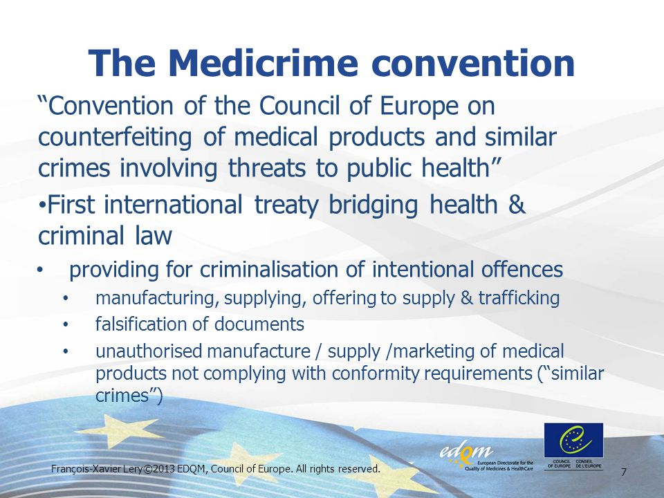 """Convention of the Council of Europe on counterfeiting of medical products and similar crimes involving threats to public health"" First international"