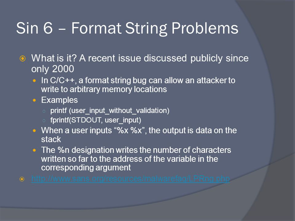 Sin 6 – Format String Problems  What is it.